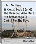Si Klegg, Book 5 (of 6) The Deacon's Adventures At Chattanooga In Caring For The Boys