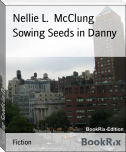 Sowing Seeds in Danny
