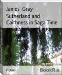 Sutherland and Caithness in Saga Time or The Jarls and The Freskyns