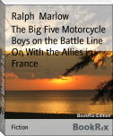 The Big Five Motorcycle Boys on the Battle Line Or, With the Allies in France