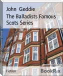 The Balladists Famous Scots Series