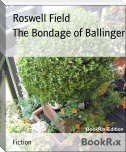 The Bondage of Ballinger
