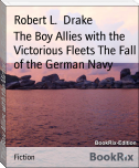 The Boy Allies with the Victorious Fleets The Fall of the German Navy