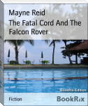 The Fatal Cord And The Falcon Rover