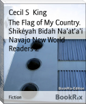 The Flag of My Country. Shikéyah Bidah Na'at'a'í Navajo New World Readers 2