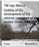 Outline of the development of the internal commerce of the United States 1789-1900