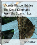 The Dead Command From the Spanish Los Muertos Mandan