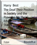 The Deaf Their Position in Society and the Provision for Their Education in the United States