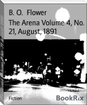 The Arena Volume 4, No. 21, August, 1891