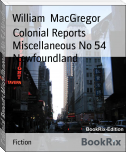 Colonial Reports Miscellaneous No 54 Newfoundland