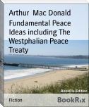 Fundamental Peace Ideas including The Westphalian Peace Treaty