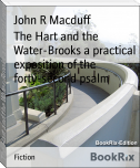 The Hart and the Water-Brooks a practical exposition of the forty-second psalm