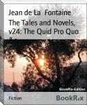 The Tales and Novels, v24: The Quid Pro Quo &c.