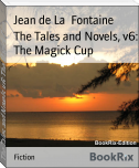 The Tales and Novels, v6: The Magick Cup