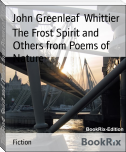 The Frost Spirit and Others from Poems of Nature