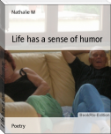 Life has a sense of humor