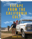 Escape from the California Cult