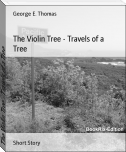 The Violin Tree - Travels of a Tree