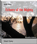 Echoes of the Mighty