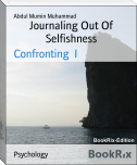 Journaling Out Of Selfishness
