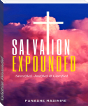 Salvation Expounded