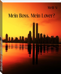 Mein Boss, Mein Lover?
