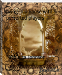 living in a house with 5 perverted players