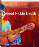 Sweet Pickle Death