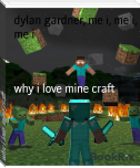 why i love mine craft