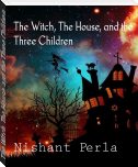 The Witch, The House, and the Three Children