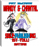 Mandy & Chantal: Self-Publishing ist toll! (Satire)