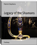 Legacy of the Shamans