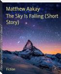 The Sky Is Falling (Short Story)