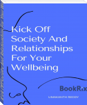 Kick Off Society And Relationships For Your Wellbeing