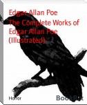 The Complete Works of Edgar Allan Poe (Illustrated)