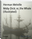 Moby Dick; or, the Whale (Illustrated)