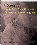 How to Train for a 58 minute 10k race - a 12 week program