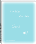 Fables for the Soul #1