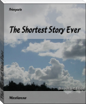 The Shortest Story Ever