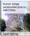 Flutter wings series:Welcome to FAIRYTOPIA