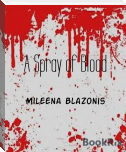 A Spray of Blood
