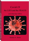 Covid-19 - The Lies and the Fraud