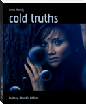 cold truths