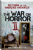 The War On Horror II: Return of the Undead Menace