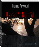 Hunted At Nightfall