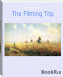 The Filming Trip