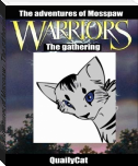 The adventures of Mosspaw - The gathering
