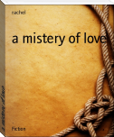a mistery of love