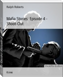 Mafia Stories: Episode 4 - Shoot-Out