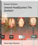 Severed HeadQuarters-The Zombies!